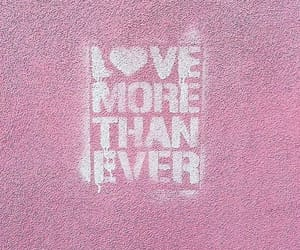 pink, word, and love more than ever image