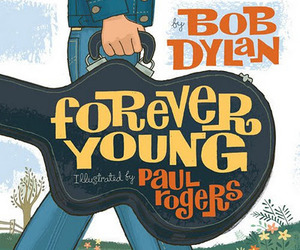 bob dylan and Forever Young image