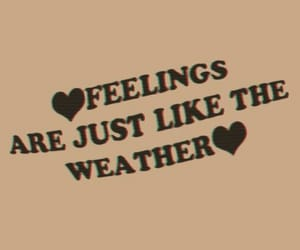 feelings, weather, and quotes image