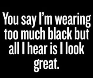 black, clothes, and qoute image
