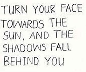 quotes, sun, and shadow image