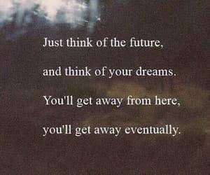 Dream, future, and quotes image
