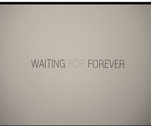 waiting for forever image