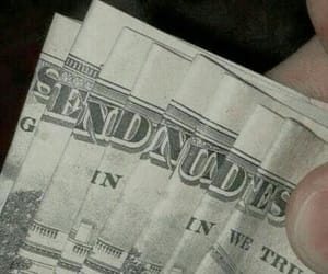 money, nudes, and send nudes image