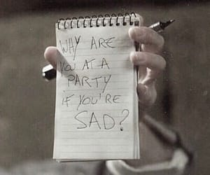 sad, party, and quotes image