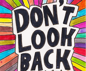 look, don't look back, and don't image
