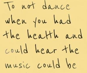 dance, life, and music image