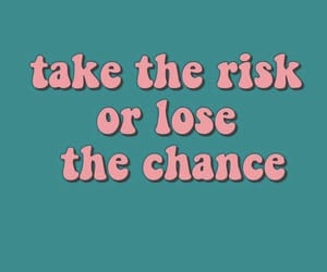 quotes, motivation, and risk image