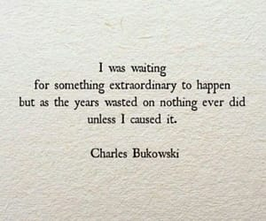 charles bukowski, motivational quote, and quote image