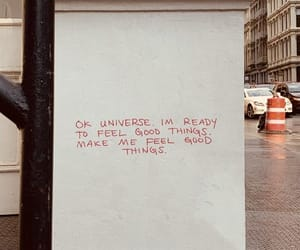 quotes, universe, and good things image