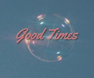 bubbles, 90s, and good image