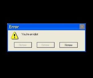 computer, error, and idiot image