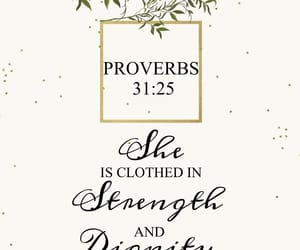 proverbs, strong woman, and proverbs 31:25 image