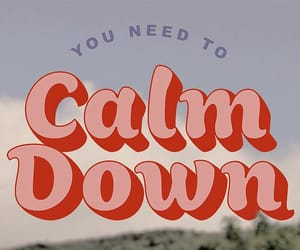 lover, Taylor Swift, and you need to calm down image