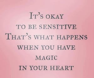 magic in your heart and okay to be sensitive image