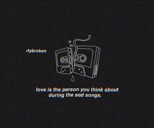 heartbroken, quotes, and sad songs image