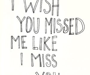 miss, quotes, and sad image