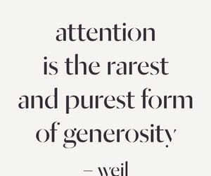 quotes, attention, and generosity image