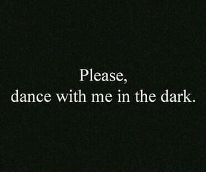 quotes, dance, and dark image