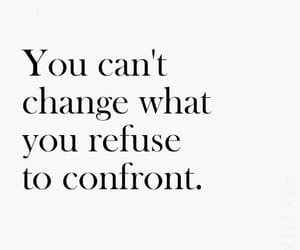 quotes, change, and confront image
