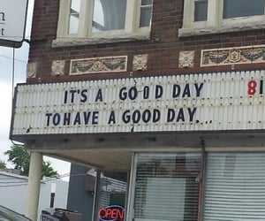 theatre, to have a good day, and it is a good day image