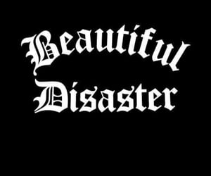 black, disaster, and quotes image