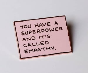 empathy, pink, and words image