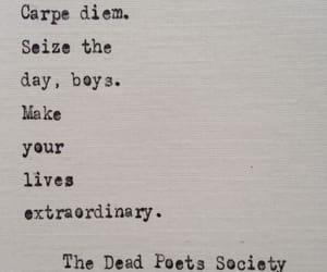 dead poets society, carpe diem, and extraordinary image