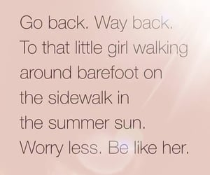 barefoot, do not worry, and go back image