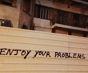 problem, quotes, and grunge image