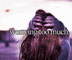 worry, quote, and justgirlythings image