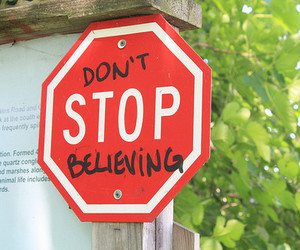 believe, stop, and believing image