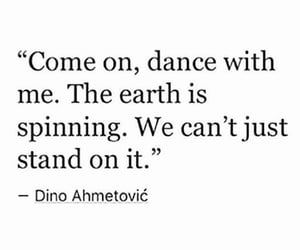 dance, earth, and quote image