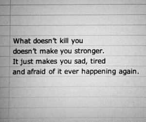 sad, strong, and afraid image