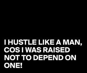 hustle, independent, and quote image