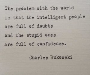 aesthetics, charles bukowski, and confidence image