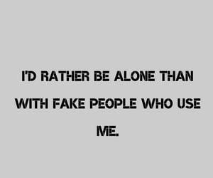 alone, fake, and i image