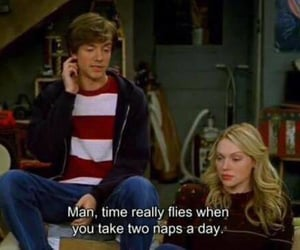 funny, nap, and that 70s show image