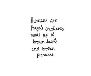 promise, broken, and humans image