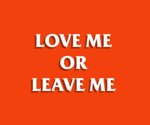 mots, leave me, and love me image