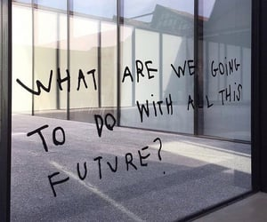 quotes, future, and aesthetic image