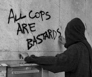 acab, bastards, and cops image