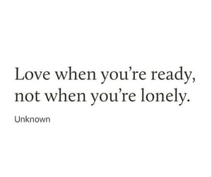 quotes, lonely, and ready image