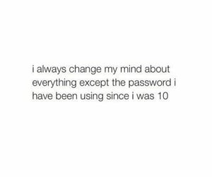 quotes, funny, and password image
