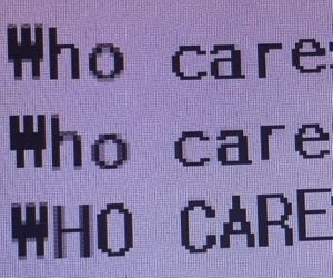 care, quotes, and who cares image