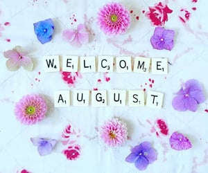 August, pretty, and welcome image