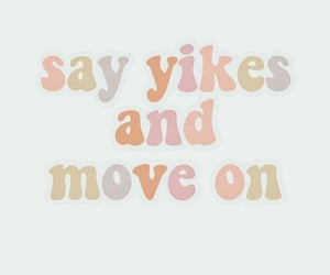 move on, popular, and quotes image
