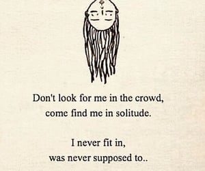 solitude, quotes, and crowd image