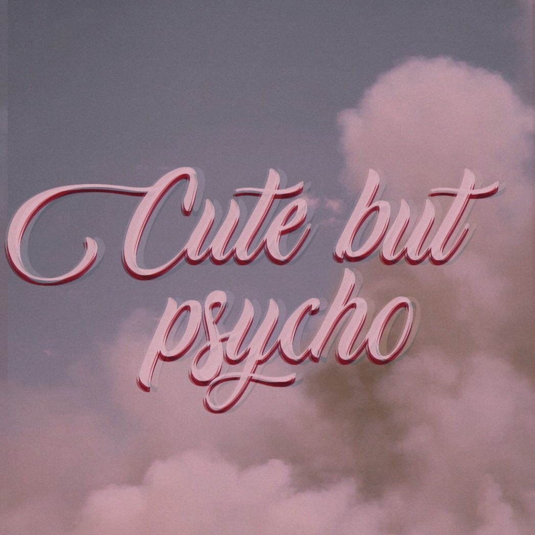 Cute But Psycho Tumblr On We Heart It