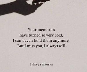 heartbreak, memories, and miss you image